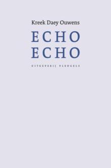 Omslag Echo echo - Kreek Daey Ouwens