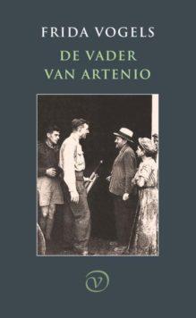 Omslag De vader van Artenio - Frida Vogels