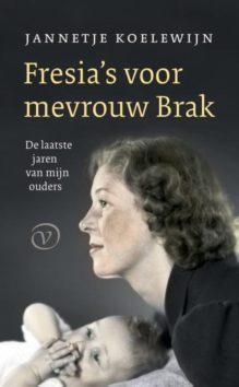 Omslag Fresia's voor mevrouw Brak - Jannetje Koelewijn