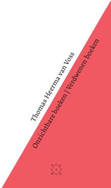 Omslag Onzichtbare boeken Verdwenen boeken - Thomas Heerma van Voss
