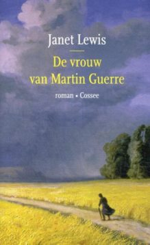 Omslag De vrouw van Martin Guerre - Janet Lewis