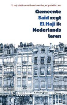 Omslag Gemeente zegt ik Nederlands leren - Said El Haji