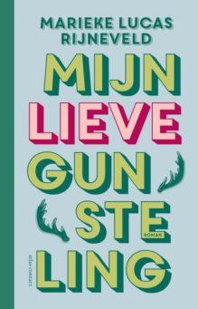 Omslag Mijn lieve gunsteling - Marieke Lucas Rijneveld