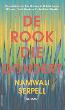 Omslag De rook die dondert - Namwali Serpell