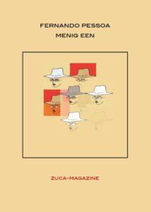 Omslag Zuca-magazine, Fernando Pessoa special - Onder redactie van Ana Carvalho, Marylin Suy en Harrie Lemmens