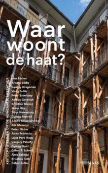 Omslag Waar woont de haat? - samenstellers: Mari Alföldy en Viacheslav Sereda
