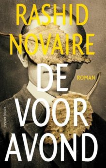 Omslag De vooravond - Rashid Novaire