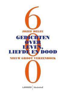 Omslag 600 gedichten over leven, liefde en dood - Jozef Deleu