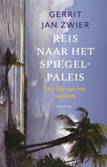 Omslag Reis naar het spiegelpaleis - Gerrit Jan Zwier